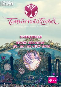 24 - 25 - 26 JULY 2015 Tomorrowland Eventreise powered by                      T-Mobile - SOLD OUT