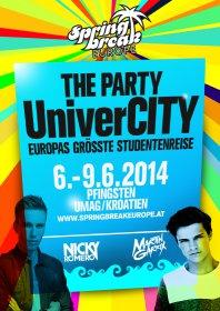 06 - 9.6.2014 SPRINGBREAK Europe – The Party UniverCITY