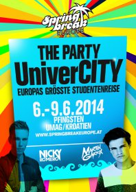 06 - 9.6.2014 SPRINGBREAK Europe – The Party UniverCITY