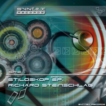 SR12 Stiloskop Ep by Richard Steinschlag (Syntex Records)